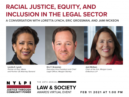 Event flyer: 2021 LAW & SOCIETY AWARD EVENT: A CONVERSATION ON RACIAL JUSTICE, EQUITY, AND INCLUSION