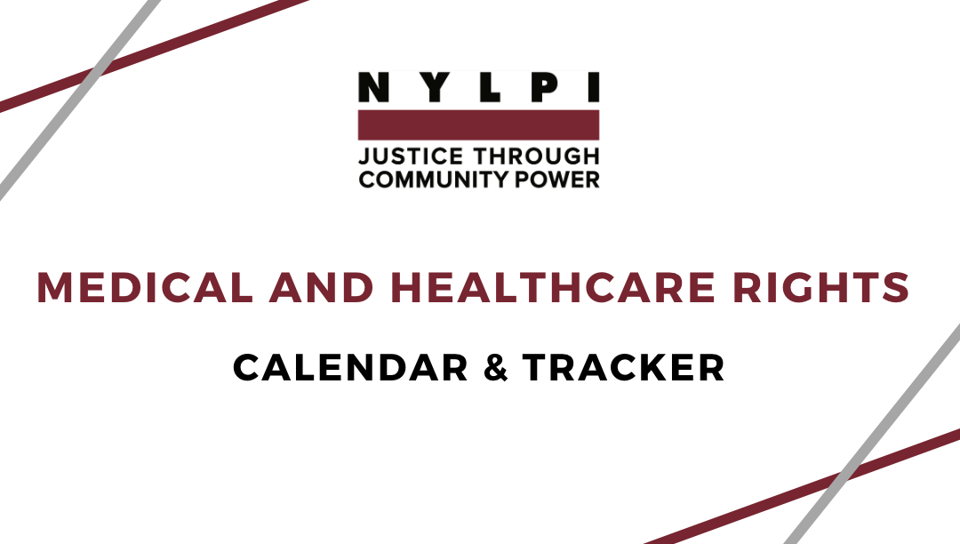 New Medical and Healthcare Rights Calendar for People Detained in Immigration Detention Centers and Jails