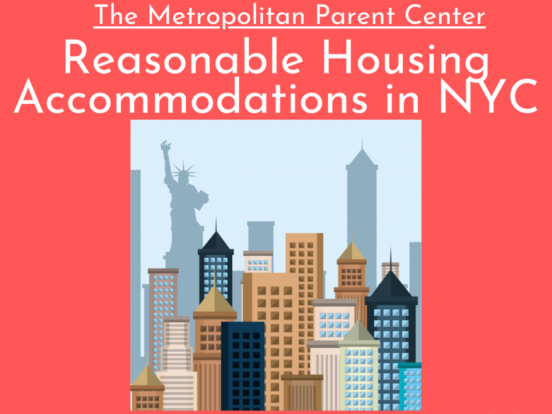 """An illustrated rendering of the New York City skyline over a red background. Above, white text reads: The Metropolitan Parent Center: Reasonable Housing Accommodations in NYC."""""""