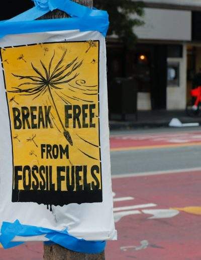 Sign that reads: Break free from fossil fuels
